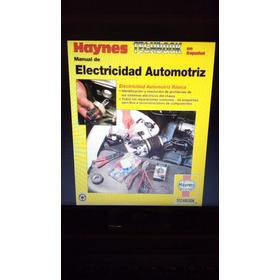 Manual De Electricidad Automotriz Haynes