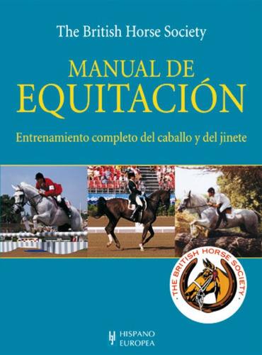 manual de equitación, british horse society, hispano europea