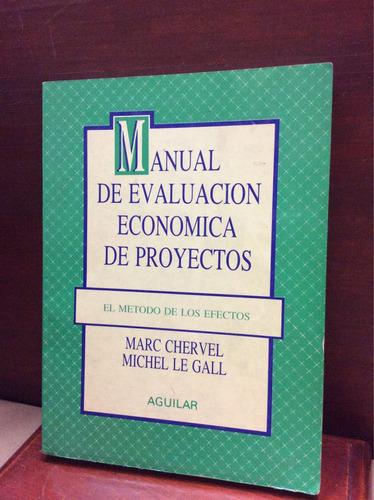 manual de evaluación económica de proyectos - marc chervel