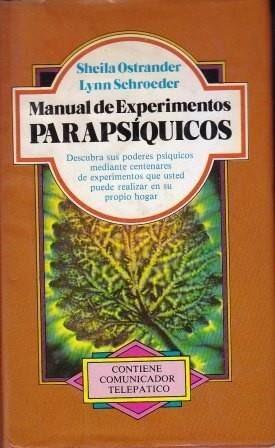 manual de experimentos parapsiquicos ostrander / schroeder