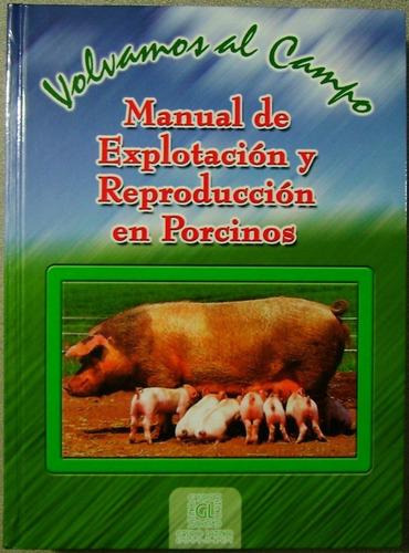 manual de explotación y reproducción en porcinos 1 tomo 1 cd