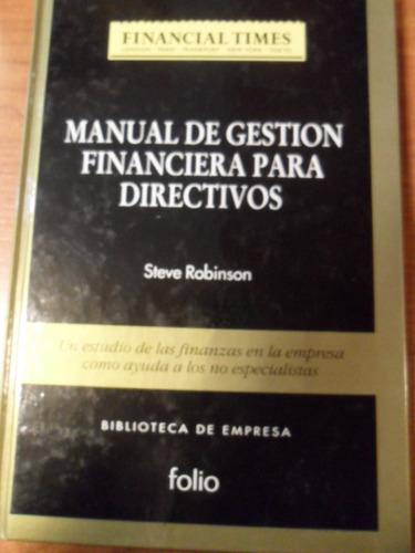 manual de gestión financiera para directivos. robinson