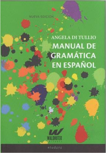 manual de  gramatica del español angela di tullio