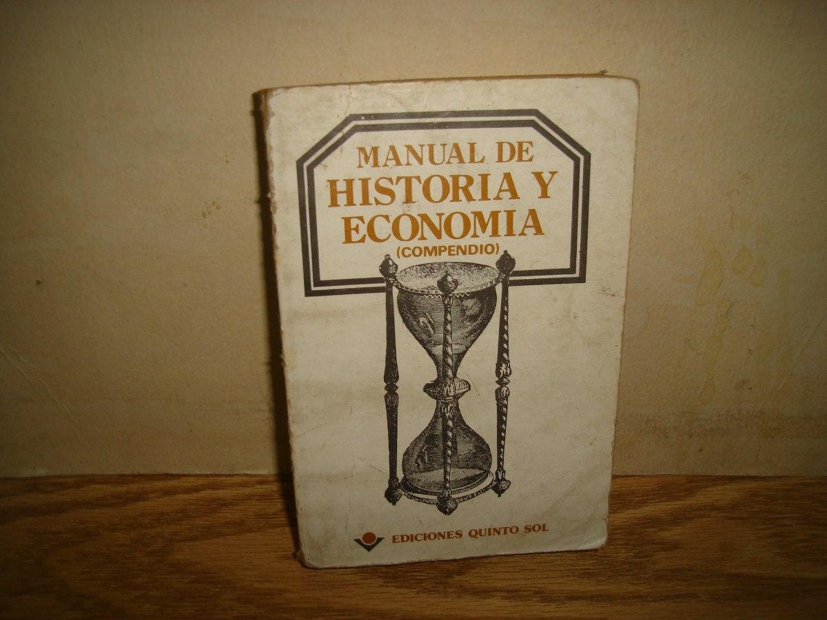 Manual De Historia Y Economía (compendio)