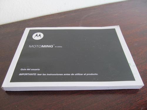 manual de instrucciones celu motorola a1200e, como nuevo
