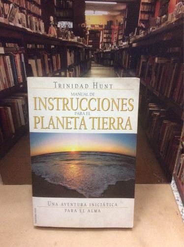 manual de instrucciones para el planeta tierra - t. hunt.