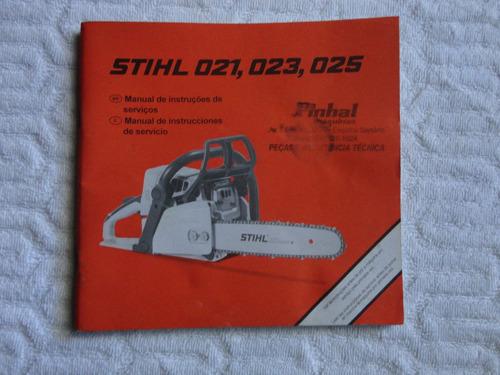 manual de instruções motosserra stihl 021 023 025