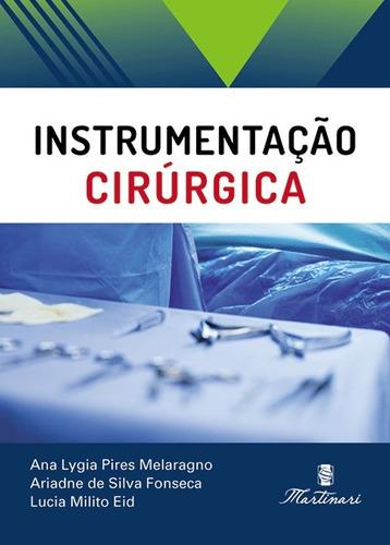manual de instrumentação cirúrgica / editora martinari 2018