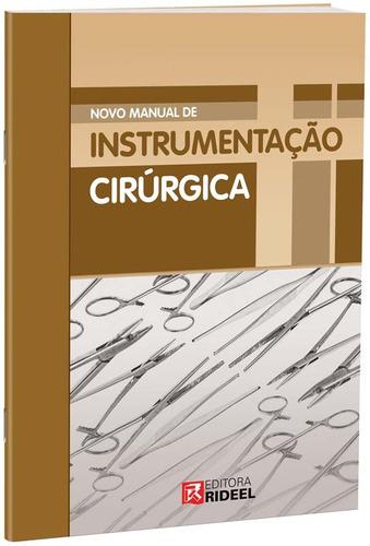 manual de instrumentação cirúrgica / editora rideel