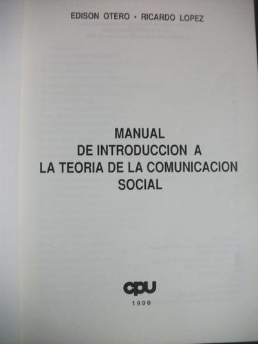 manual de introducción a la teoría de la comunicación social