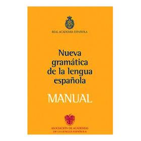 Manual De La Nueva Gramática De La Lengua Española Rae