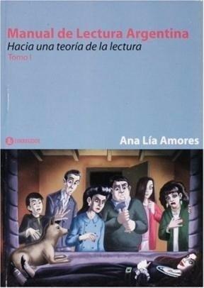 manual de lectura argentina. hacia una teoria de la lectura