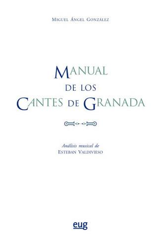 manual de los cantes de granada(libro música)