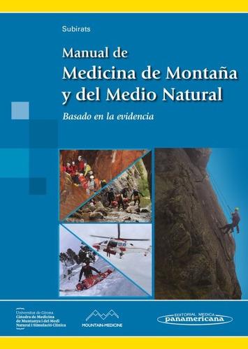manual de medicina de montaña y del medio natural: basado en