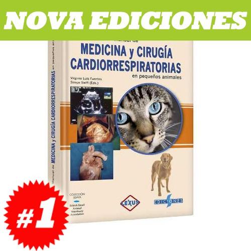 manual de medicina y cirugía cardiorrespiratorias en pequeño