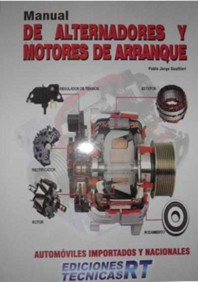 manual de motores de arranque y alternadores rt ediciones rh articulo mercadolibre com ar manual de alternadores delco remy manual de alternadores valeo
