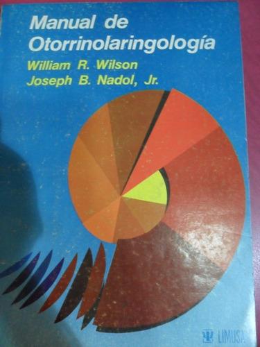 manual de otorrinolaringología. wilson. nadol. ed. limusa
