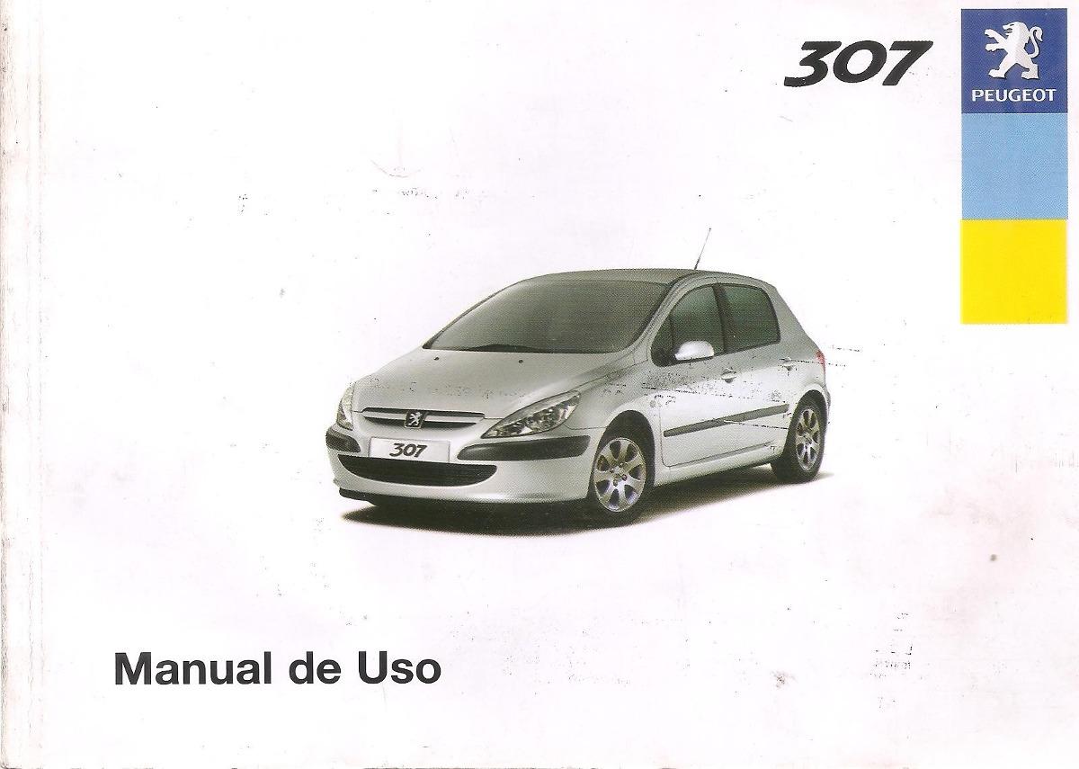 manual de peugeot 307 a o 2005 fase 1 original en espa ol 899 rh articulo mercadolibre com ar manual propietario peugeot 307 español Peugeot 406 Manual Model 2003