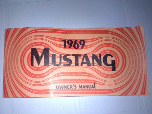 manual de propietario de mustang 1969 original nuevo