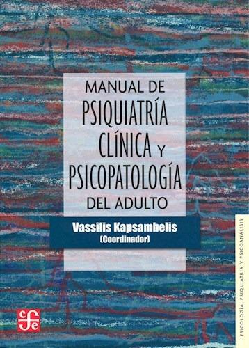 manual de psiquiatría y psicopatología, kapsambelis, fce