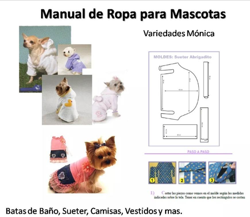 Manual De Ropa Canina, Patrones Y Modelos Nuevos. Pdf - $ 4.500 en ...