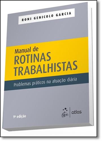 manual de rotinas trabalhistas: problemas práticos na atua