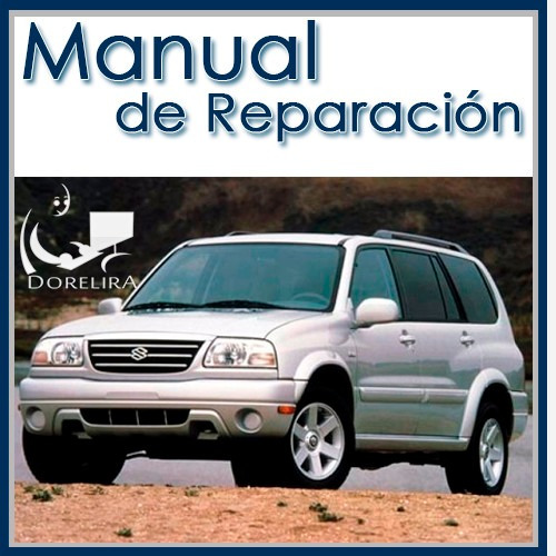 manual de servicio suzuki grand vitara xl-7 1998 al 2006