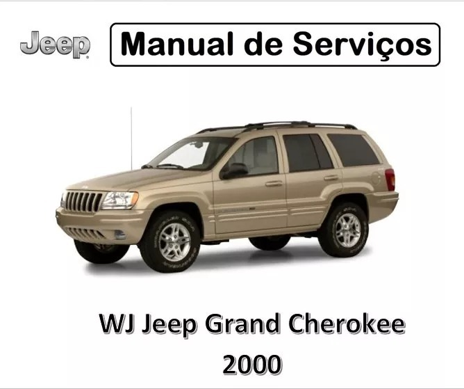 Amazing Manual De Serviços   Wj Jeep Grand Cherokee 2000   Pdf