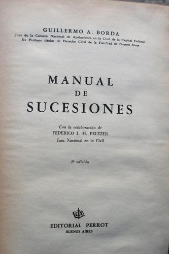 manual de sucesiones / guillermo a. borda
