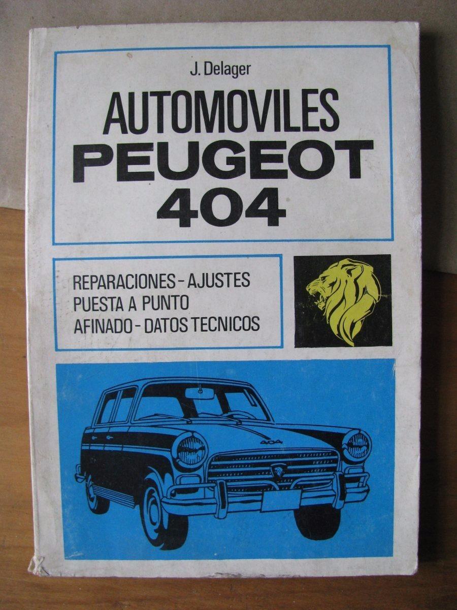 manual de taller completo peugeot 404 todos del 60 al 81 175 00 rh articulo mercadolibre com ar manual taller peugeot 404 Peugeot 405