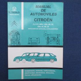 Manual De Taller De Automoviles Citroen 2 Y 3 Cv, Ami-8, Vis