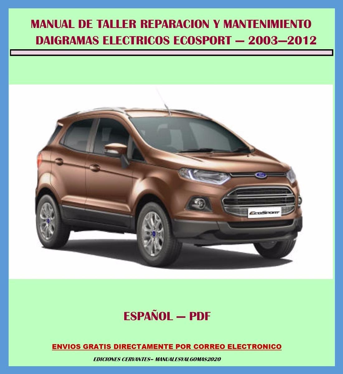 Manual De Taller Reparaci U00f3n Diagrama Ford Ecosport 2003
