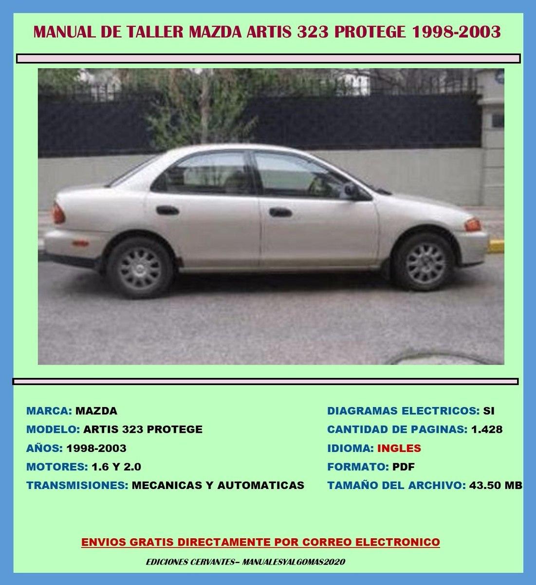 Manual De Taller Reparaci U00f3n Diagrama Mazda Proteg U00e9 1998-2003   14 50 En Mercado Libre