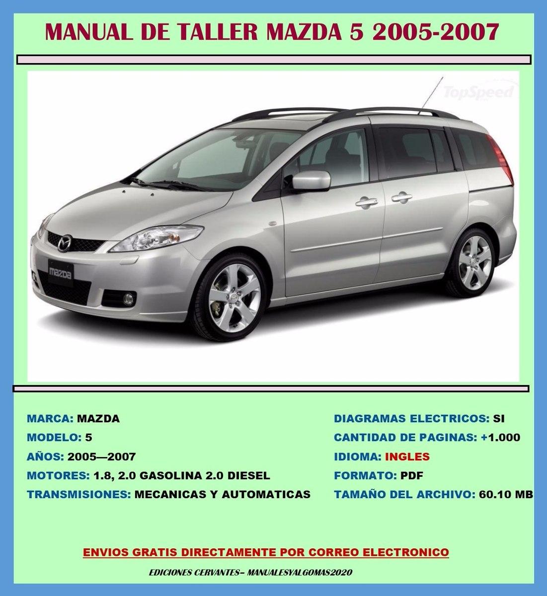 Manual De Taller Reparaci U00f3n Diagramas Mazda 5 2005