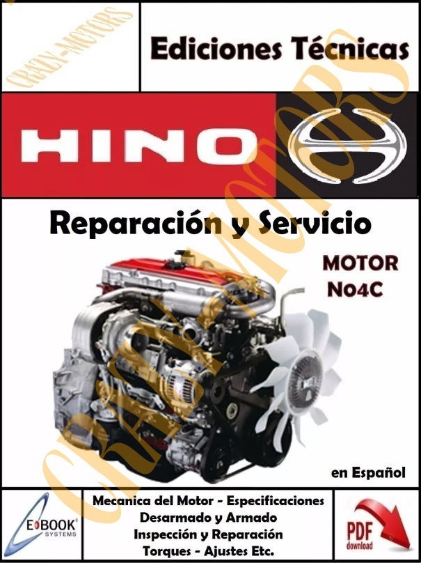 manual de taller reparacion motor hino n04c espa ol 25 000 rh articulo mercadolibre com co Hino JO8E Engine Manual Valve Adjustment hino n04c workshop manual pdf