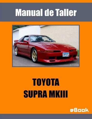 manual de taller toyota supra mkiii mk3 automotriz mecanica