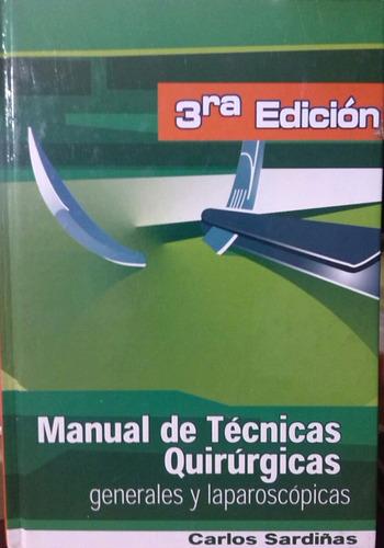 manual de técnicas quirúrgicas generales y laparoscópicas
