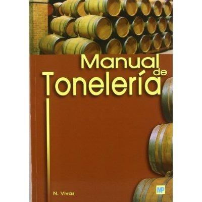 manual de tonelería: destinado a usuarios de toneles nicola