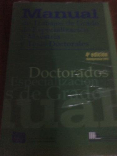 manual de trabajos de grado especializacion maestria doctora