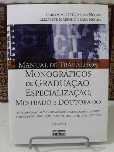 manual de trabalhos monográficos de graduação- 3ª edição