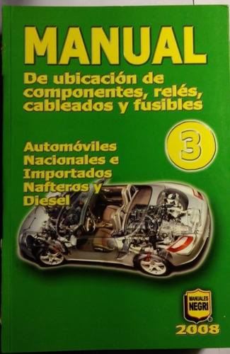 manual de ubicacion de componentes,reles,cableados 3