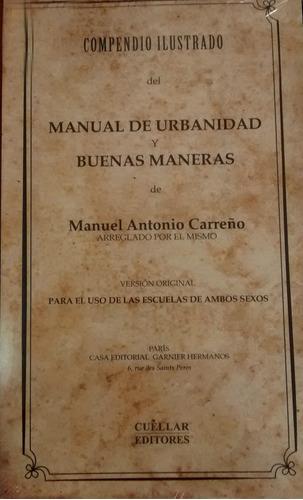 manual de urbanidad de antonio carreño nueva edición origina