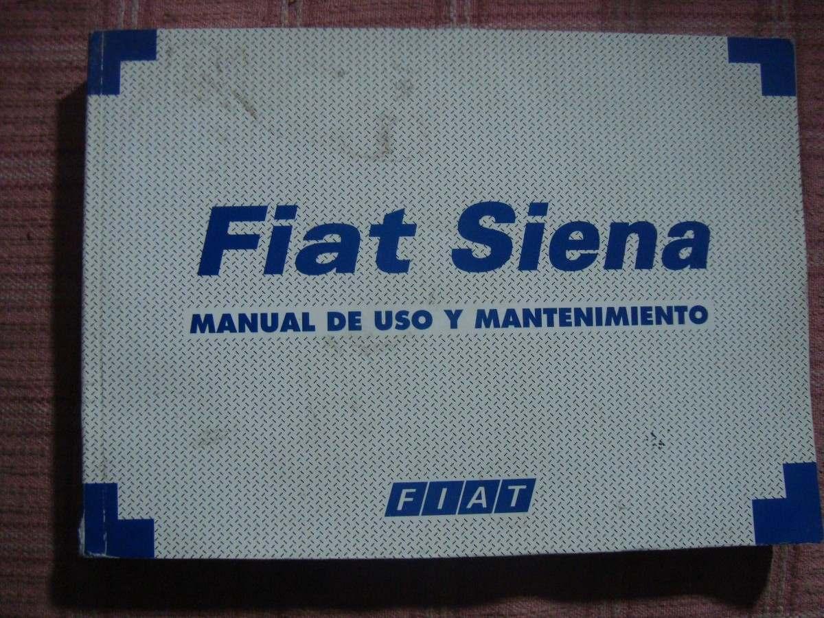 manual de uso y mantenimiento fiat siena 247 50 en mercado libre rh articulo mercadolibre com ar manual do fiat siena 2013 manual do fiat siena 2013