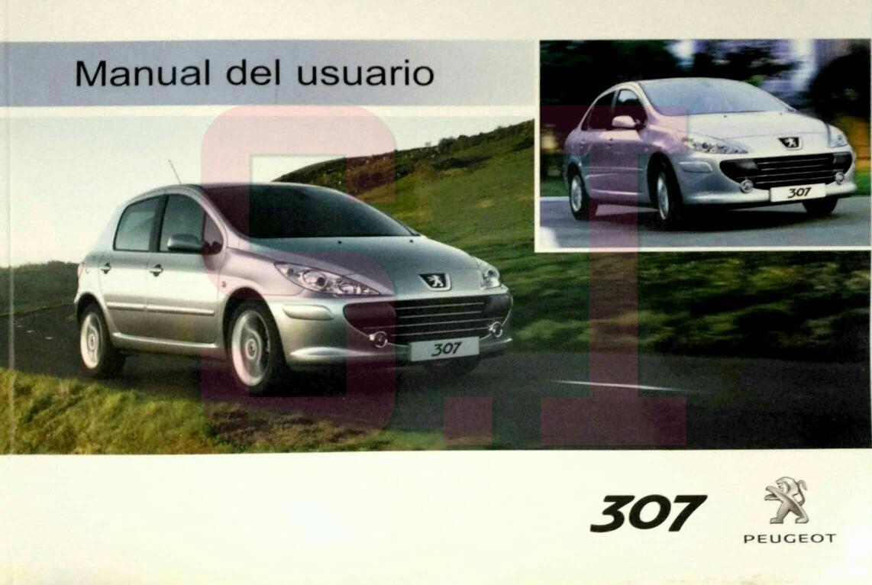 manual de usuario peugeot 307 original de fabrica. Cargando zoom.
