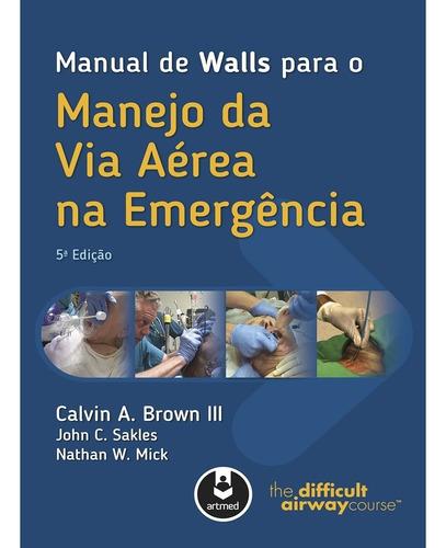 manual de walls para o manejo da via aérea na emergência