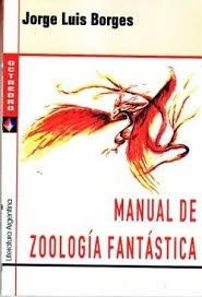 manual de zoología fantástica jorge luis borges octaedro
