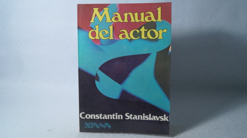 manual del actor / constantin stanislavsk