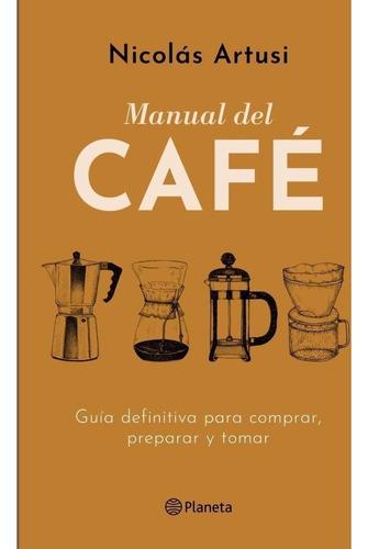 manual del cafe - artusi, nicolas