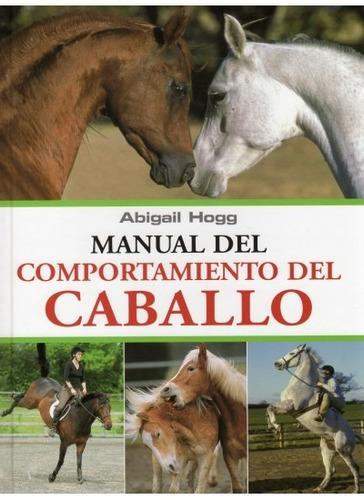 manual del comportamiento del caballo(libro varios)