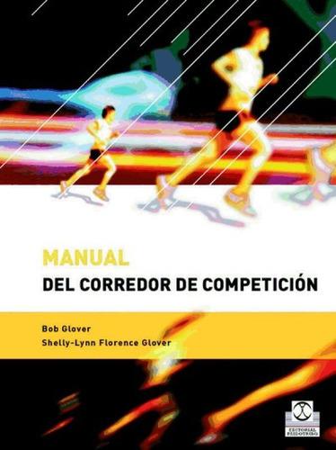 manual del corredor de competición.(libro atletismo)